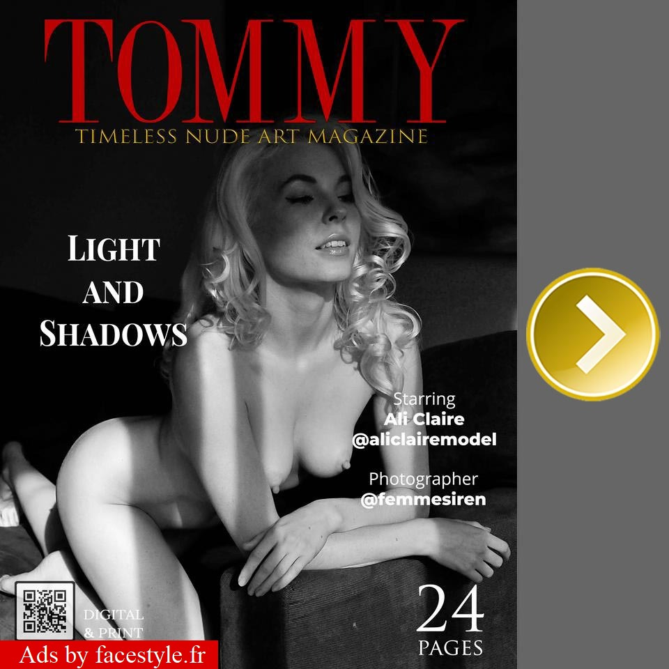 Tommy Magazine - Ali Claire - Light and Shadows