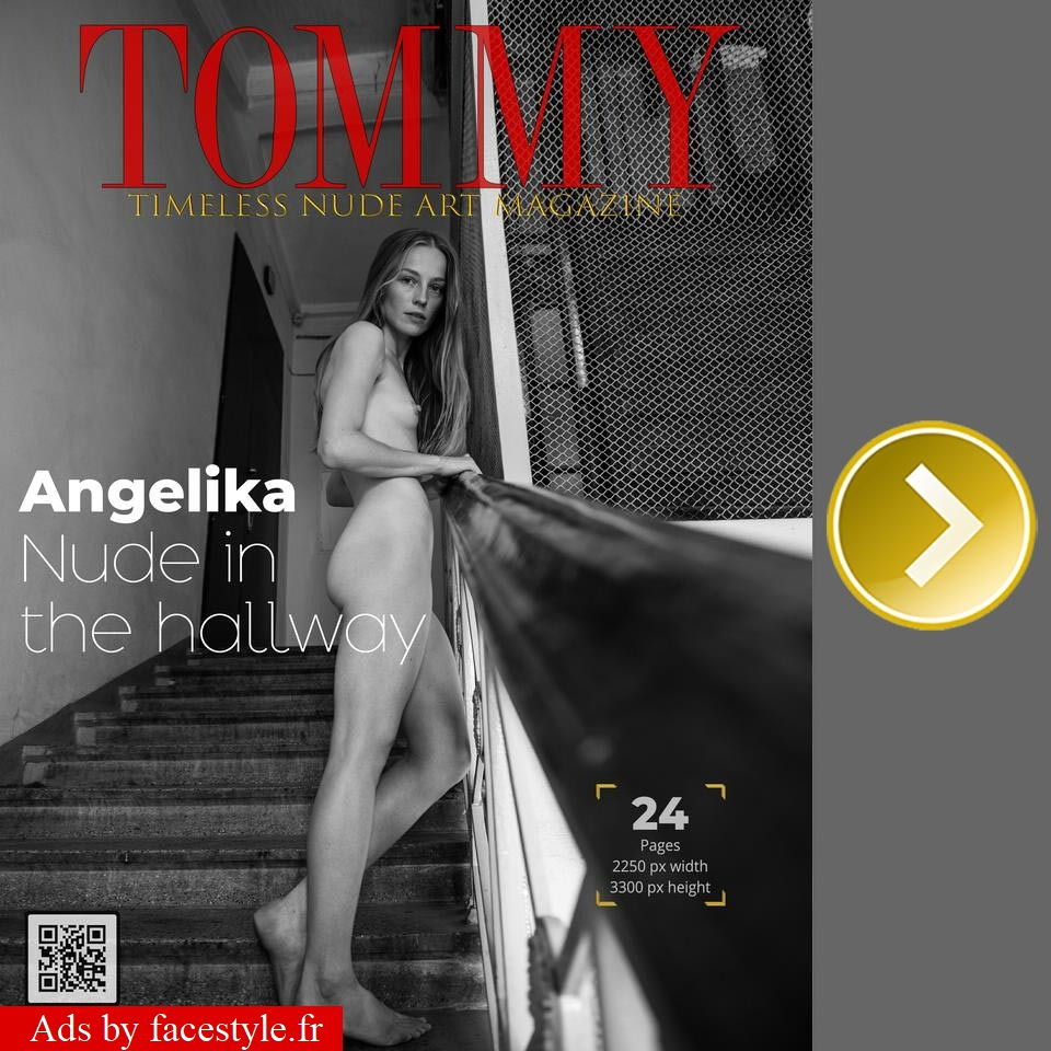 Tommy Magazine - Angelika - Nude in the hallway