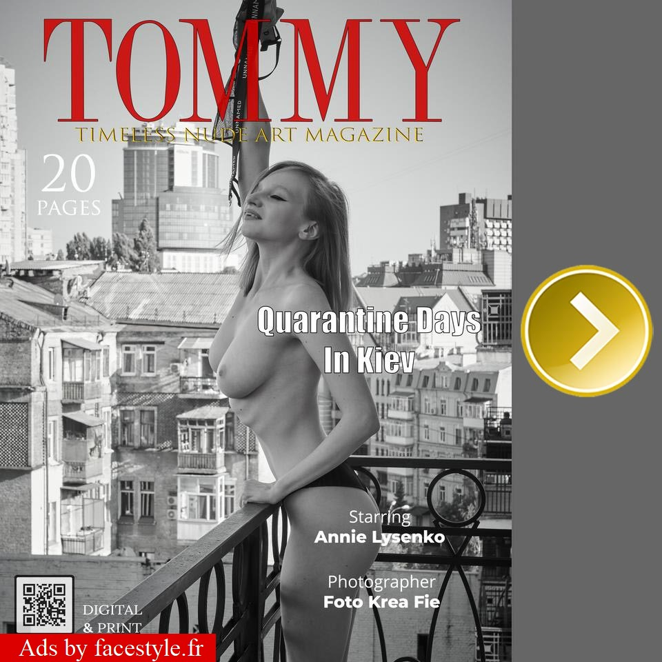 Tommy Magazine - Annie Lysenko - Quarantine Days In Kiev