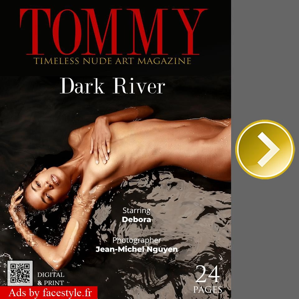 Tommy Magazine - Debora - Dark River
