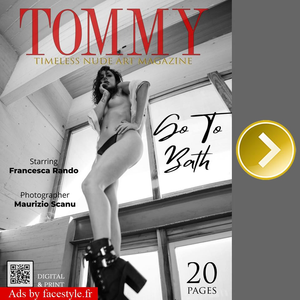 Tommy Magazine - Francesca Rando - Go To Bath