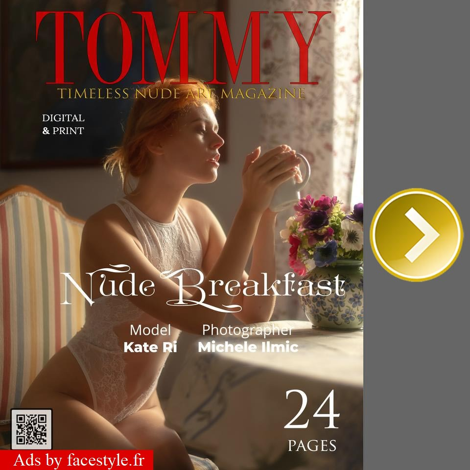 Tommy Magazine - Kate Ri - Nude Breakfast