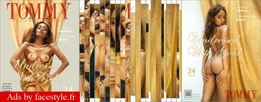 Tommy Magazine - Maeva L - Undressed With Gold