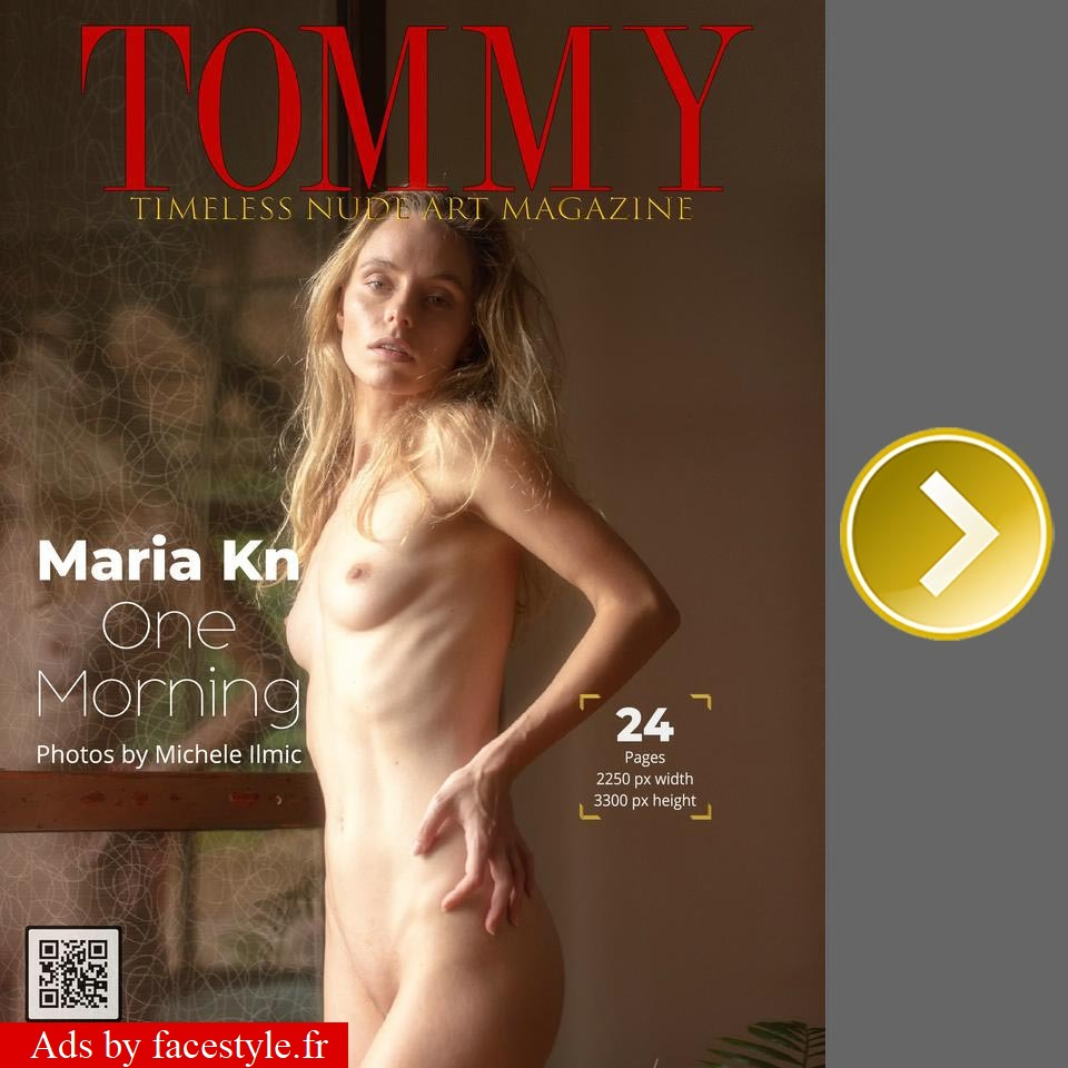 Tommy Magazine - Maria Kn - One Morning