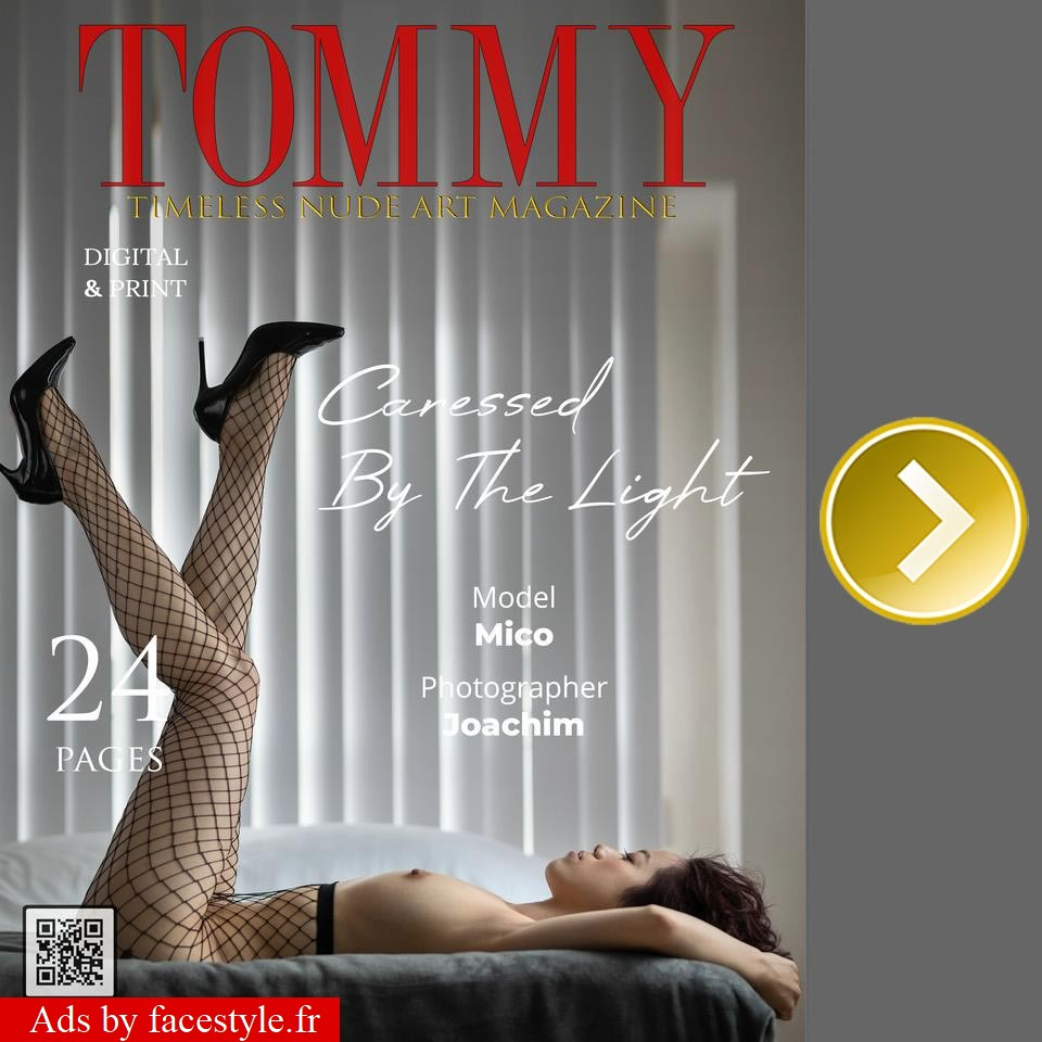 Tommy Magazine - Mico - Caressed By The Light