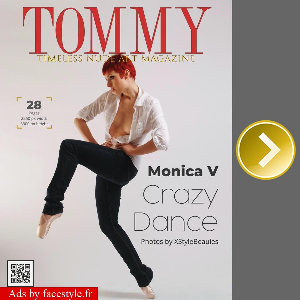 Tommy Magazine - Monica V - Crazy Dance