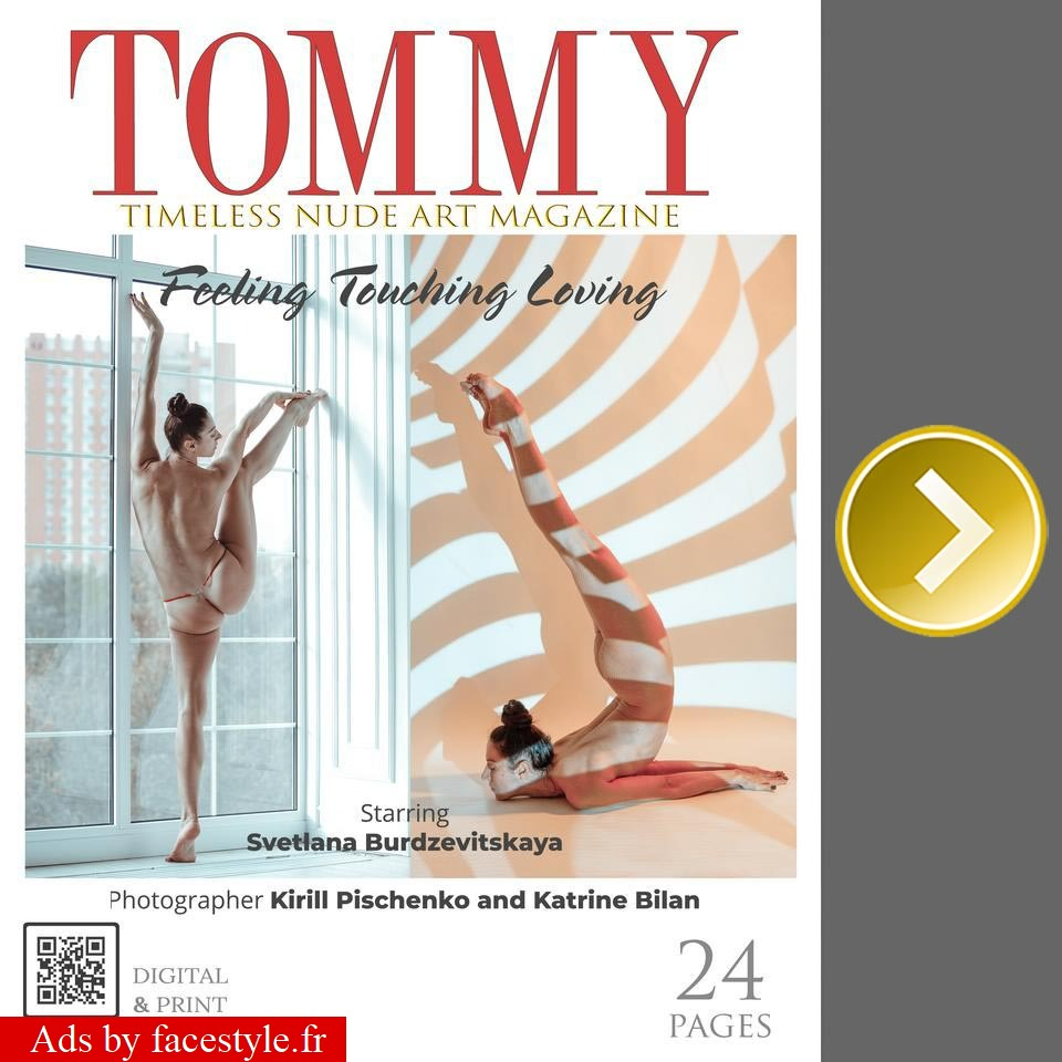 Tommy Magazine - Svetlana Burdzevitskaya - Feeling Touching Loving